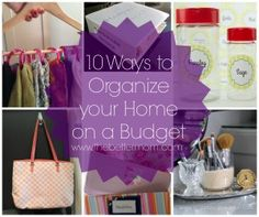 10 Ways to Organize your Home on a Budget