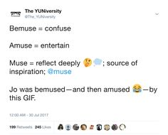 Bemuse vs. amuse vs. muse  #grammar #vocabulary #wordchoice #spelling #diction #writing Grammar Humor, Spelling, Vocabulary, Muse, Lol, English, Writing, Sayings, Funny