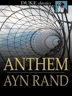 Has anyone ever read Anthem?