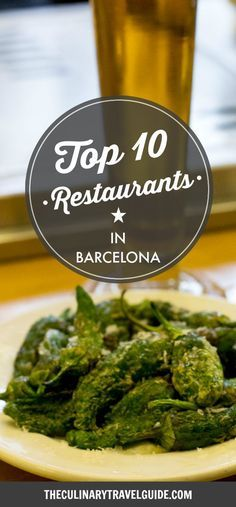 From innovative tapas to classic Catalan cuisine, our list of the Top 10 Barcelona Restaurants has something for everyone. Top 10 Restaurants, Barcelona Restaurants, Barcelona Food, Barcelona Travel, Barcelona Spain, Tapas, Spain Travel Guide, Hotels, Roadtrip