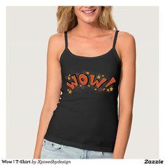 Wow ! T-Shirt