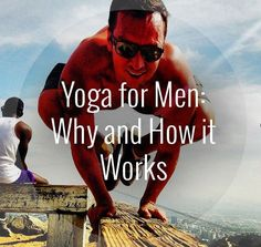 Click through for an article that discusses some misconceptions about yoga, and man-specific benefits.
