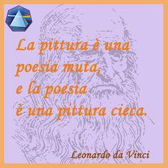 """""""La pittura è una poesia muta, e la poesia è una pittura cieca"""" - Leonardo da Vinci  #leonardo #citazioni #quotes #lauragipponi #poesi #pittura"""