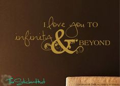I Love You to Infinity and Beyond Sticky Vinyl Wall Accent Art Words Stickers Decals 720