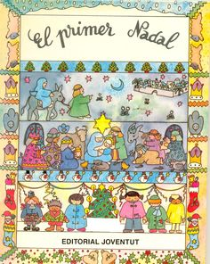 1 de desembre: comencem aquest mes amb un calendari d'Advent molt especial: un calendari en llibres sobre el Nadal. Quan s'apropa el Nadal, els menuts de casa pregunten què passa en aquestes dates i aquest és un llibre molt adequat per a llegir-los. Així podran entendre quin sentit té la celebració d'aquesta data tan assenyalada. El primer Nadal de Marcia Williams. Editorial Joventut