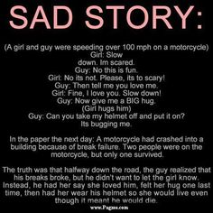Read Online Cute loving and a Sad Stories Sad Story. A girl and guy were speeding over 100 mph on a motorcycle. Nice and awesome Sad Loving Story for cute
