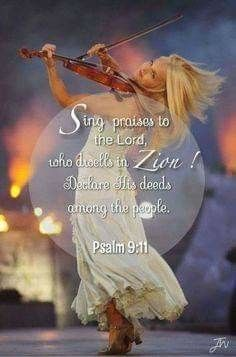 """Sing praises to the Lord, who dwells in Zion. Declare His deeds among the people."" Psalm You may think that singing is just,. Worship The Lord, Praise The Lords, Praise God, Bible Scriptures, Bible Quotes, Biblical Quotes, Praise Quotes, Healing Scriptures, Godly Quotes"