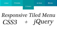 Full width #responsive tiled menu tutorial with #css & jquery. http://tech.pro/tutorial/6395/tutorial-making-full-width-responsive-tiled-menu-css3-jquery #webdesign