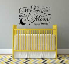 We Love You To The Moon And Back Decal Nursery Wall Decal Moon And Stars Decal Baby Nursery Vinyl Decal Childrens Bedroom Decal by RunWildVinylDesigns on Etsy https://www.etsy.com/listing/266265694/we-love-you-to-the-moon-and-back-decal