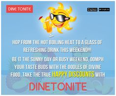 Wrapping to dwell in weekend #colors!! Get them more!!!  Use the Weekend #Hours weapon to kick the #summer #heat.  Because weekend means a lot.... Happy #Weekend !!! go get #food #deals with #Dinetonite