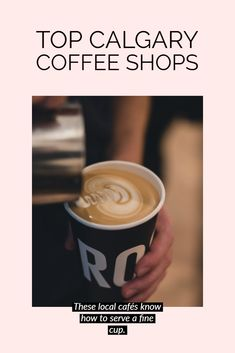 These local cafés know how to serve a fine cup. ☕  #coffee #cafes #travel #dining #calgary Calgary, Analog Coffee, Rosso Coffee, Best Coffee Shop, Cool Cafe, Bakery Cafe, Banff, Foodie Travel, Wine Recipes