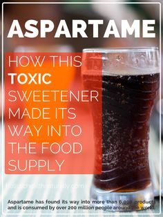 How Aspartame Made Its Way Into The Food Supply