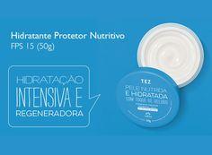 Hidratante Protetor Nutritivo FPS 15.Corre lá na rede.natura.net/espaco/mabelcalim e confira as promoções.