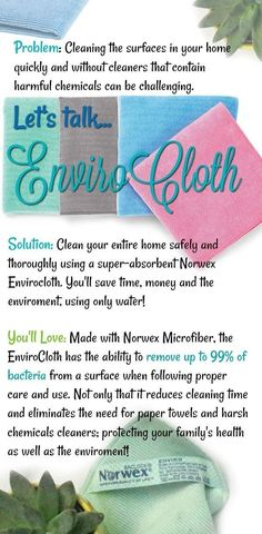 Save money, time and save the earth? Made with Norwex Microfiber this cloth cleans everything in your home and removes of bacteria when used properly! Norwex Biz, Norwex Cleaning, Green Cleaning, Norwex Products, Kitchen Cleaning, Spring Cleaning, Cleaning Hacks, Earn Money From Home, Way To Make Money