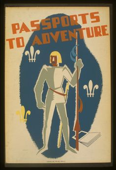Passports to adventure: Vintage poster from the Work Projects Administration collection