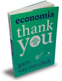 Economia Thank you - Gary Vaynerchuck