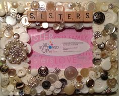 Sisters Themed Button Picture Frame by allbuttonedupbytina