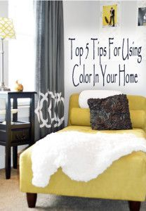 Top 5 tips for using color in your home