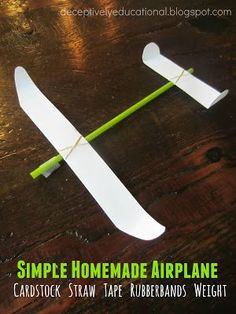 Relentlessly Fun, Deceptively Educational: Simple Homemade Airplane - force and motion - test weights of diff objects and impact on distance Stem Projects, Science Projects, Projects For Kids, Crafts For Kids, Steam Activities, Activities For Kids, Indoor Activities, Airplane Crafts, Lacing Cards