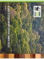 WWF/GFTN GUIDE TO LESSER KNOWN TROPICAL TIMBER SPECIES
