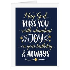 May God Bless you with Joy On your Birthday Card | Zazzle.com Birthday Cards, Happy Birthday, Blessed Family, Hand Lettering Styles, Thanksgiving Blessings, God Bless You, Custom Greeting Cards, Thoughtful Gifts, Smudging