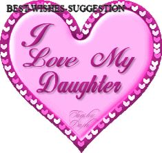 love my daughter quotes Love My Daughter Quotes, Daughters Day Quotes, Happy Daughters Day, My Beautiful Daughter, Daughter Love, Daughter Poems, Beautiful Children, Love My Kids, I Love Girls