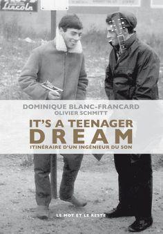 """Dominique Blanc-Francard - It's a teenager dream """" Le mot et le reste"""""""