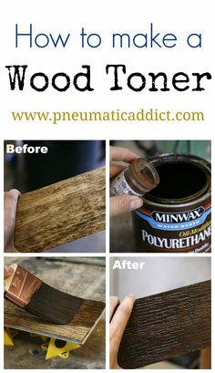 How and why to make a wood toner. Great tip for evening out blotchy stained wood!
