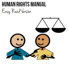 Check out Branches of Life's Easy Read Human Rights Manual. This manual is intended to help our clients understand their rights  how to advocate for themselves.