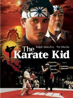 The Karate Kid movies... Gotta have the 80's ones..  LOVE these movies! I thought he was so so HOT..lol
