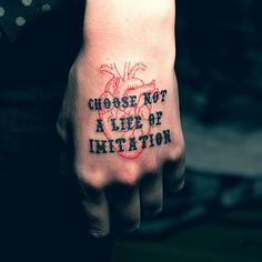 Choose Not A Life Of Imitation #tattoo #typography