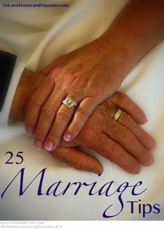 25 tips for a successful marriage, to help a wife make her husband happy, and a husband make a wife happy--some funny ones, too!