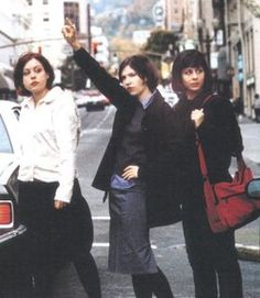 Sleater Kinney... they're just amazing artists and super unique.