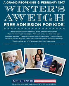 FREE admission for kids as we kick off the 2014 season at Mystic Seaport on February 15-17!