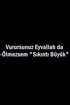"Vurursunuz Eyvallah da, ölmezsem ""sıkıntı büyük""... Poem Quotes, Poems, Life Quotes, Big Words, Cool Words, Beautiful Mind Quotes, Favorite Quotes, Best Quotes, Good Sentences"