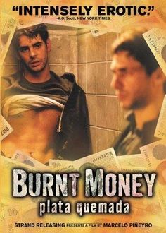 Burnt Money based on the book, Plata quemada /