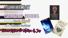 #AuthorChat with @laurieannforest @SeleneKWriter #MelissaAJoy
