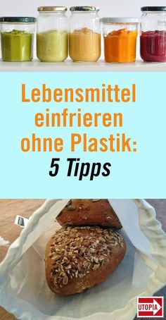 Lebensmittel einfrieren im Glas, in der Stofftasche oder Papiertüte Those who freeze food usually do so in freezer bags or plastic cans. But plastic is neither environmentally friendly nor healthy. We show you how to freeze foods plastic-free. Diy Clothes Bleach, Recycling Information, No Waste, Cloth Bags, Better Life, Good Food, Food And Drink, Homemade, Cooking