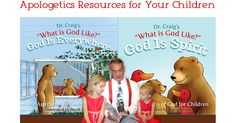 Dr. William Lane Craig has created these books for young children to learn about the attributes of God - heady lessons in a simple style.