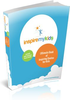 Inspire My Kids eBook: Ultimate Book of Inspiring Quotes for Kids