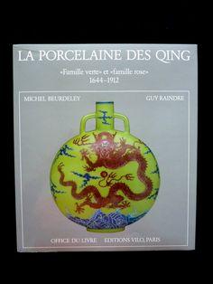 La porcelaine des Qing Michel Beurdeley Raindre - Livres et chine