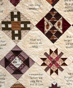 Civil War Quilts- I am in absolute love over this quilt. I love the personal touch of a saying/quote going throughout the entire quilt. Love, love, love it.