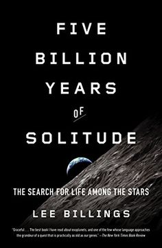 Five Billion Years of Solitude: The Search for Life Among... https://www.amazon.com/dp/B00C5R76XK/ref=cm_sw_r_pi_dp_YOPDxb3DKACEZ