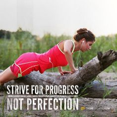 Strive for progress. Not Perfection #inspiration #improvement
