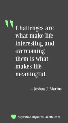Inspirational Quote about Challenges, Persistence and Determination - Visit us at  for the best inspirational quotes!