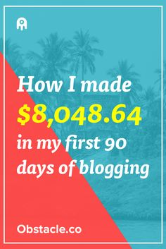 Yo! Over $8,000 in 90 days for a blog is pretty good! Here is how it was done…