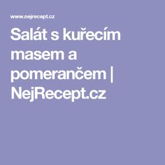 Salát s kuřecím masem a pomerančem | NejRecept.cz
