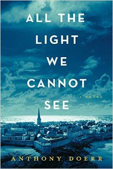 All the Light we Cannot See, finished March 2015. Couldn't put it down, loved every bit of this book.