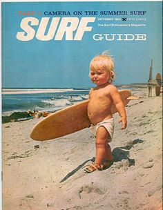 Volume 2 #9  October 1964 If we have a baby in Hawaii we'll get him surfing this early:)