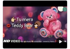 Whatsapp Emotional Status, Love Status Whatsapp, Teddy Bear Day, Cute Teddy Bears, New Whatsapp Video Download, Download Video, Good Night Quotes Images, Romantic Song Lyrics, Teady Bear